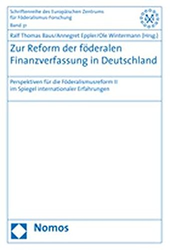 Zur Reform der föderalen Finanzverfassung in Deutschland: Ralf Thomas Baus