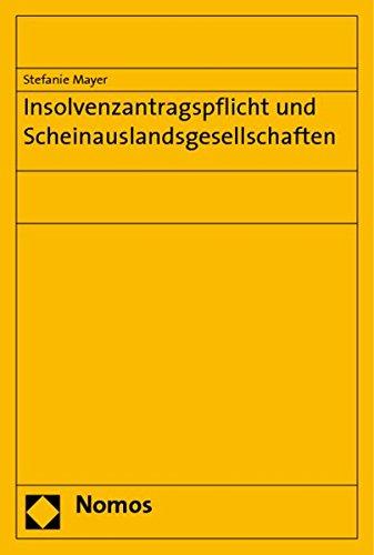 Insolvenzantragspflicht und Scheinauslandsgesellschaften: Stefanie Mayer