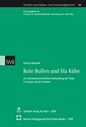 9783832934439: Rote Bullen und lila Kühe: Zur kennzeichenrechtlichen Behandlung der Farbe in Europa und der Schweiz