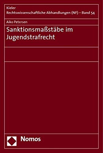 Sanktionsmaßstäbe im Jugendstrafrecht: Aiko Petersen