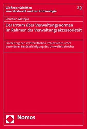 Der Irrtum über Verwaltungsnormen im Rahmen der Verwaltungsakzessorietät: Christian ...