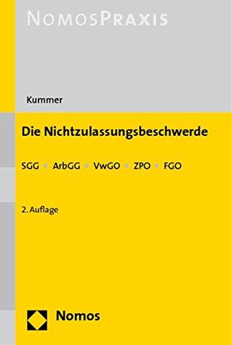 9783832935351: Die Nichtzulassungsbeschwerde: Sgg - Arbgg - Vwgo - Zpo - Fgo (German Edition)