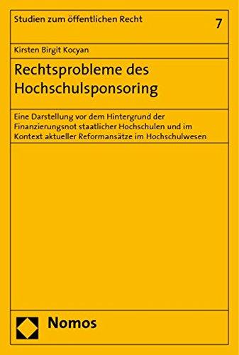 Rechtsprobleme des Hochschulsponsoring: Kirsten Birgit Kocyan