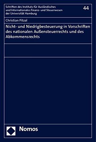 Nicht- und Niedrigbesteuerung in Vorschriften des nationalen Außensteuerrechts und des ...