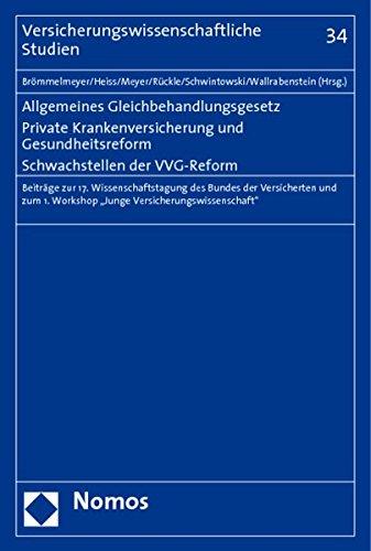 Allgemeines Gleichbehandlungsgesetz. Private Krankenversicherung und Gesundheitsreform. ...