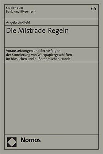 Die Mistrade-Regeln: Angela Lindfeld
