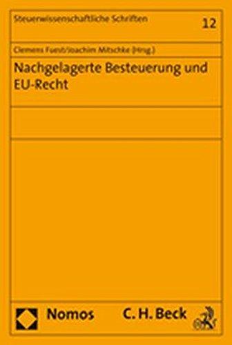 Nachgelagerte Besteuerung und EU-Recht: Clemens Fuest