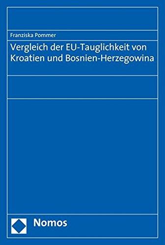 Vergleich der EU-Tauglichkeit von Kroatien und Bosnien-Herzegowina: Franziska Pommer