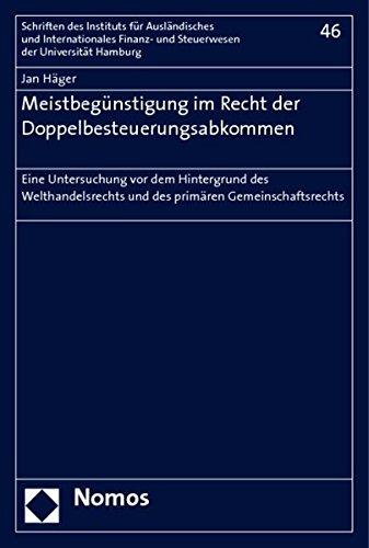 9783832936563: Meistbegünstigung im Recht der Doppelbesteuerungsabkommen: Eine Untersuchung vor dem Hintergrund des Welthandelsrechts und des primären Gemeinschaftsrechts