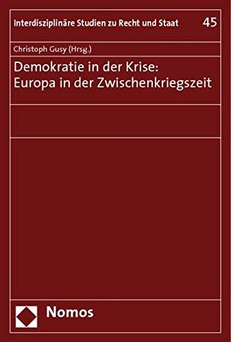 Demokratie in der Krise: Europa in der Zwischenkriegszeit: Christoph Gusy