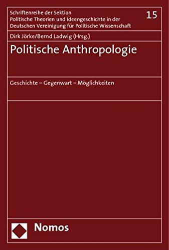 Politische Anthropologie: Dirk Jörke