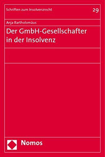 Der GmbH-Gesellschafter in der Insolvenz: Anja Bartholomäus