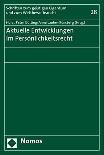 9783832937584: Aktuelle Entwicklungen im Persönlichkeitsrecht