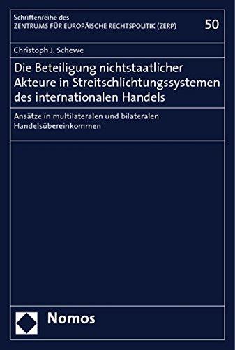 Die Beteiligung nichtstaatlicher Akteure in Streitschlichtungssystemen des internationalen Handels:...
