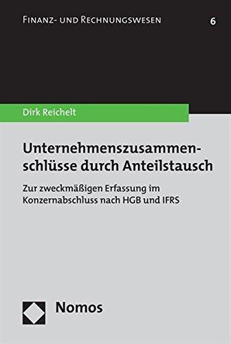 9783832938246: Unternehmenszusammenschlüsse durch Anteilstausch: Zur zweckmäßigen Erfassung im Konzernabschluss nach HGB und IFRS