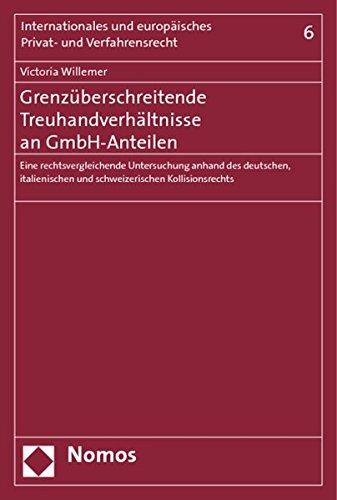 Grenzüberschreitende Treuhandverhältnisse an GmbH-Anteilen: Victoria Willemer