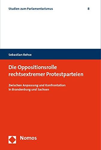 Die Oppositionsrolle rechtsextremer Protestparteien: Sebastian Rehse