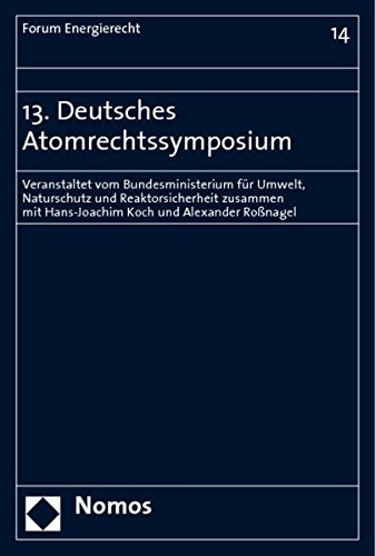 13. Deutsches Atomrechtssymposium