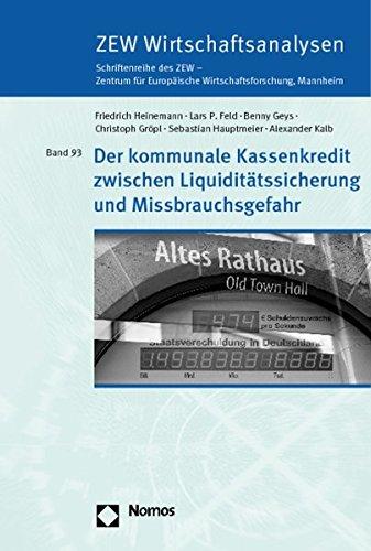 Der kommunale Kassenkredit zwischen Liquiditätssicherung und Missbrauchsgefahr: Friedrich ...
