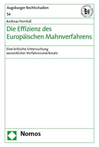 Die Effizienz des Europäischen Mahnverfahrens: Andreas Pernfuß