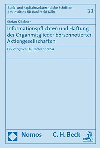 Informationspflichten und Haftung der Organmitglieder börsennotierter Aktiengesellschaften: ...