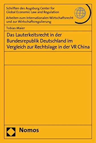 9783832939526: Das Lauterkeitsrecht in der Bundesrepublik Deutschland im Vergleich zur Rechtslage in der VR China