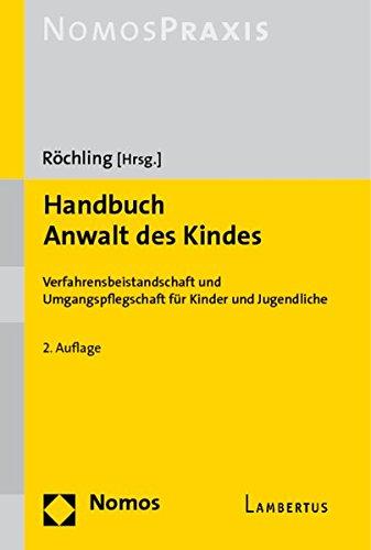 9783832939786: Handbuch Anwalt des Kindes: Verfahrensbeistandschaft und Umgangspflegschaft für Kinder und Jugendliche