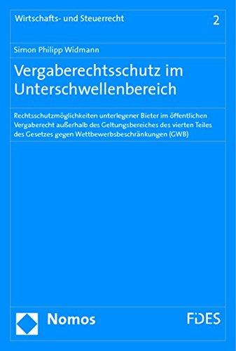 9783832939830: Vergaberechtsschutz im Unterschwellenbereich: Rechtsschutzmöglichkeiten unterlegener Bieter im öffentlichen Vergaberecht außerhalb des ... gegen Wettbewerbsbeschränkungen (GWB)
