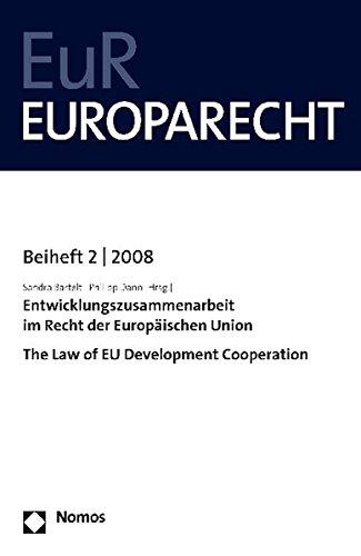9783832939939: Europarecht. Beiheft: Entwicklungszusammenarbeit in Recht der Europ�ischen Union; The Law of EU Development Cooperation