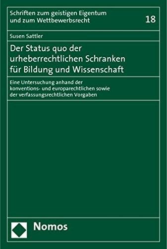 Der Status quo der urheberrechtlichen Schranken für Bildung und Wissenschaft: Susen Sattler