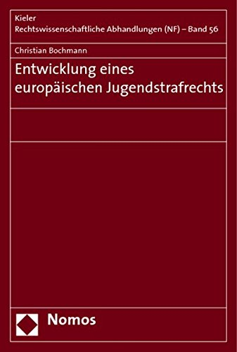 Entwicklung eines europäischen Jugendstrafrechts: Christian Bochmann