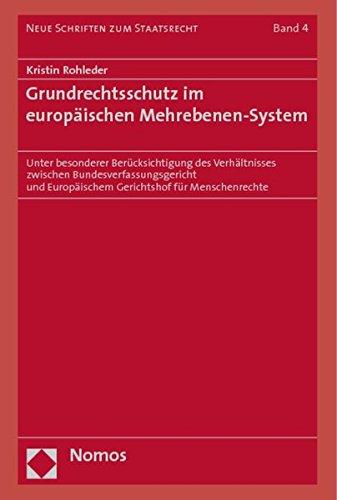 Grundrechtsschutz im europäischen Mehrebenen-System: Kristin Rohleder