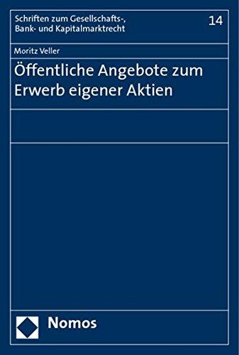 Öffentliche Angebote zum Erwerb eigener Aktien: Moritz Veller