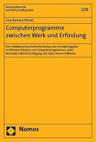 Computerprogramme zwischen Werk und Erfindung: Lina Barbara Böcker