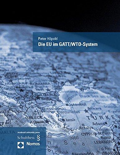 Die EU im GATT/WTO-System: Peter Hilpold