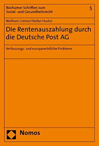 9783832942618: Die Rentenauszahlung durch die Deutsche Post AG: Verfassungs- und europarechtliche Probleme