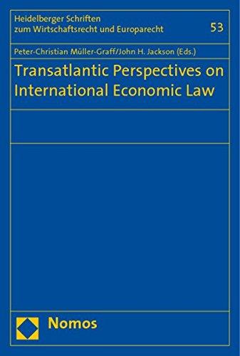 9783832944483: Transatlantic Perspectives on International Economic Law (Heidelberger Schriften Zum Wirtschaftsrecht Und Europarecht)
