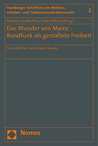 Das Wunder von Mainz - Rundfunk als gestaltete Freiheit: Matthias Knothe