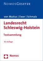 9783832944926: Landesrecht Schleswig-Holstein: Textsammlung, Rechtsstand: 1. Oktober 2009