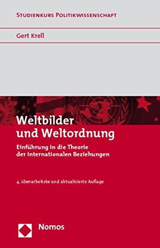 9783832946050: Weltbilder und Weltordnung: Einführung in die Theorie der Internationalen Beziehungen