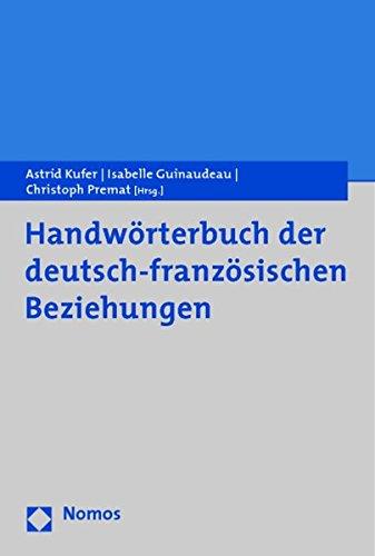 9783832948078: Handw�rterbuch der deutsch-franz�sischen Beziehungen