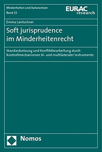Soft jurisprudence im Minderheitenrecht: Emma Lantschner