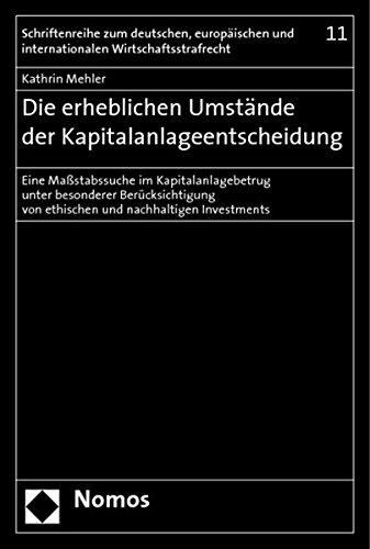 Die erheblichen Umstände der Kapitalanlageentscheidung: Kathrin Mehler