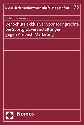 9783832948771: Der Schutz exklusiver Sponsoringrechte bei Sportgro�veranstaltungen gegen Ambush Marketing