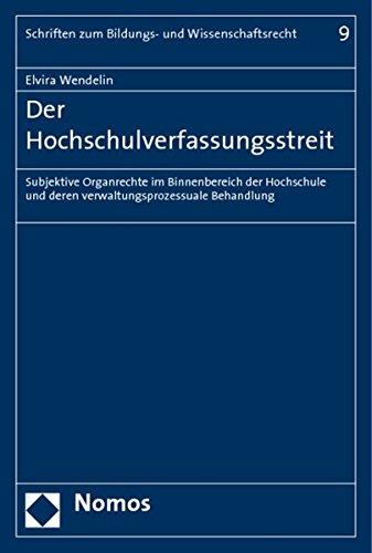 Der Hochschulverfassungsstreit: Elvira Wendelin