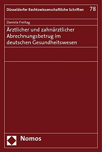 9783832949167: Ärztlicher und zahnärztlicher Abrechnungsbetrug im deutschen Gesundheitswesen