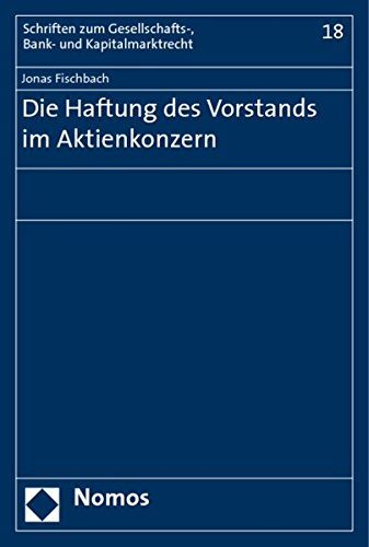 Die Haftung des Vorstands im Aktienkonzern: Jonas Fischbach