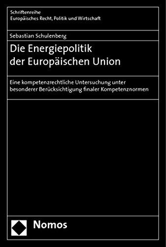 Die Energiepolitik der Europäischen Union: Sebastian Schulenberg
