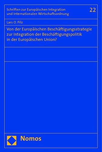 Von der Europäischen Beschäftigungsstrategie zur Integration der Beschä...