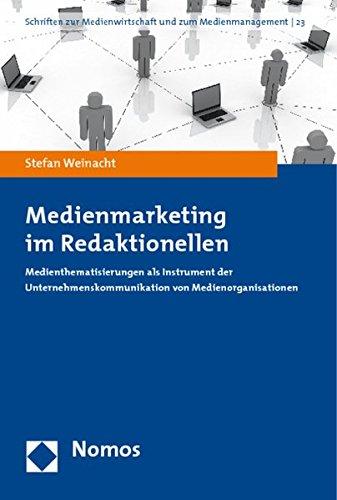 Medienmarketing im Redaktionellen: Stefan Weinacht
